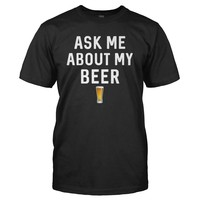Ask Me About My Beer