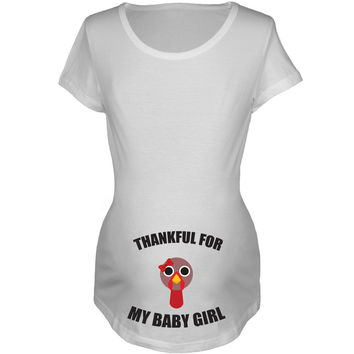 Thankful For Baby Girl Women's Maternity T-Shirt