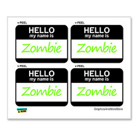Zombie Hello My Name Is - Sheet of 4 Stickers