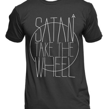 """Satan Take The Wheel"" T-Shirt"