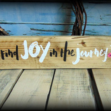 Find Joy Sign, Graduation Gift, Follow Your Heart,Inspirational Sign,Reclaimed Wood Art,Shelf Sitter Sign,Gifts For Her,Boho Decor,Word Art