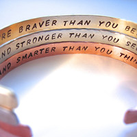 Set of 3 Bracelets, Braver than you Believe, and Stronger than you Seem, and Smarter than you Think