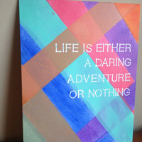 Canvas Quote Painting (daring adventure or nothing) 11x14