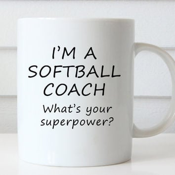 Softball Coach Gift - Gift for Softball Coach - Personalized Coach Gift - Coffee Mug - Unique Gift Idea - Funny Gift - Coach Gift Idea