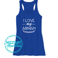 I Love my Airman, Custom Air Force Racerback Tank Top, Air force wife tank, Air force workout, Military clothing, Air force clothing