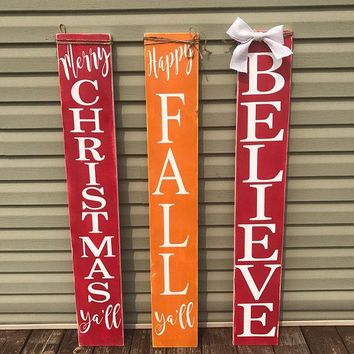 Reversible porch sign, Happy Fall Yall porch sign & Merry Christmas Ya'll or Believe  porch sign