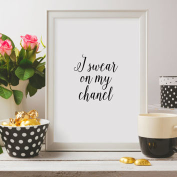 "Coco Chanel Poster ""I Swear on my Chanel"" Coco Chanel Print Inspirational poster Fashion print Fashion quote Printable art Fashion art"
