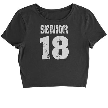 Seniors '18 Class of 2018  Cropped T-Shirt