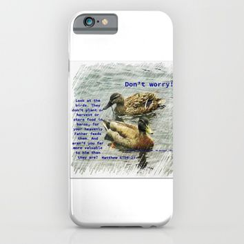 Don't worry, God cares for the birds, bible verses iPhone & iPod Case by AJVen