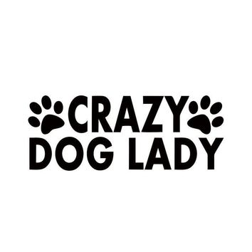 Crazy Dog Lady - Vinyl Decal Car Sticker