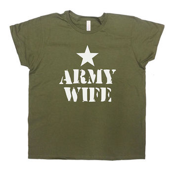Army Shirt Army Wife T-Shirt Gift For Wife Military Wife TShirt Navy Marine Air Force Christmas Birthday Anniversary Gift Ladies Tee - SA232