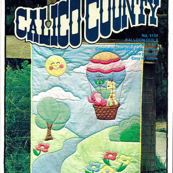 Calico Country Pattern for Hot Air Balloon Quilt 1134, From 1970s, FACTORY FOLDED, UNCUT, Quilt Hollow, Titan, Vintage Pattern, Home Sewing