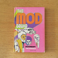 "The Mod Squad Vintage Hardcover Book ""Assignment: The Hideout"""