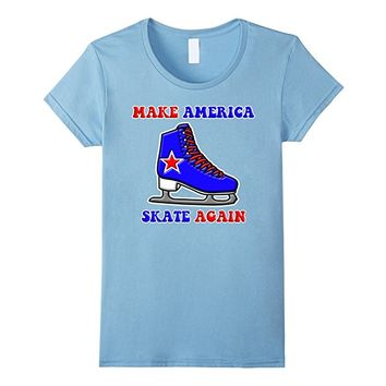 Make America Skate Again Ice Skating Political Tee Shirt