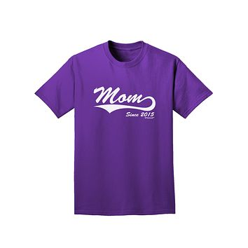 Mom Since (Your Year Personalized) Design Adult Dark T-Shirt by TooLoud