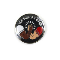 You Son Of A Bitch Lapel Pin