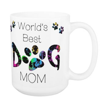 Dog Mom Coffee Mug 16A - Mothers Day Dog Mug - Dog Lover Gift - Worlds Best Dog Mom - Gift for Mom - Gift for Dog Lover - Pet Lovers