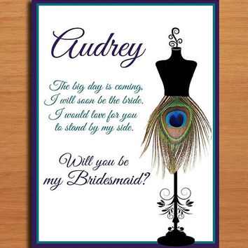 Will You Be My Bridesmaid / Peacock Dress Form Set of 3 Customized Printable Invitations /  DIY