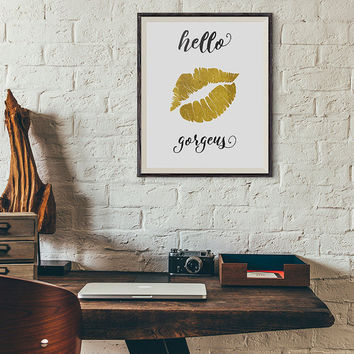 Gold Foil Wall Art : Hello Gorgeous Print, Gold Foil Quote, Hello Gorgeous Art Print, Quote Art, Typography Quotey Printable Fower Design