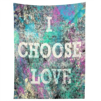 I Choose Love grunge wall tapestry