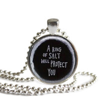 A Ring of Salt Will Protect You Necklace Handmade Supernatural Jewelry