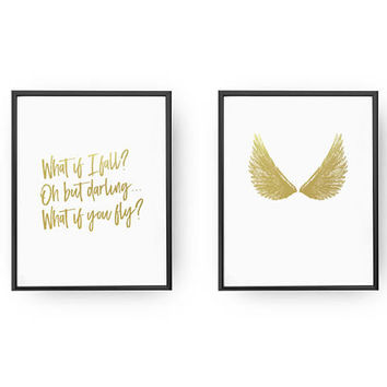 Set Of 2 Prints, What If I Fall? Oh But Darling, What If You Fly?, Real Gold Foil Print, Wings Poster, Typography Poster, Home Decor