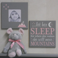 let her sleep for when she wakes she will move mountains, Gray Baby Girl Nursery Decor Gifts, Set of 2 - Moon and Stars Photo Frame and Sign