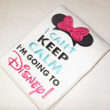 I Can't Keep Calm I'm Going To Disney Minnie Mouse Disney Shirt Babies Kids T-shirt or Embroidered Bodysuit Funny Shirts Baby Shower