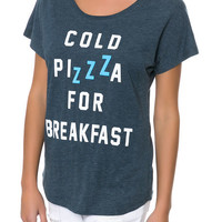 Cold Pizza for Breakfast Dolman Tee