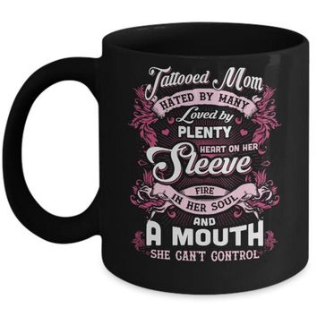 DCKIJ3 Tattooed Mom Hated By Many Loved By Plenty Heart On Her Sleeve Mug