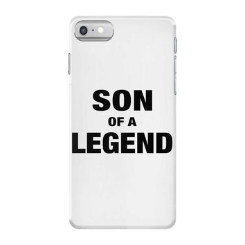 Dad The Man The Myth The Legend - Son Of A Legend Family Matching iPhone 7 Case