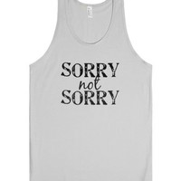 Sorry Not Sorry-Unisex Silver Tank