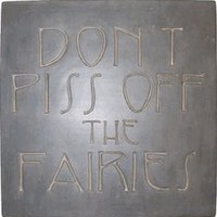 Don't Piss Off The Fairies Stepping Stone Atlanta