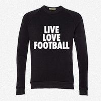 Live Love Football fleece crewneck sweatshirt
