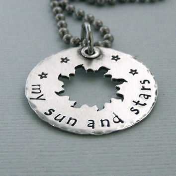 My Sun and Stars - Game of Thrones - Hand Stamped Sterling Silver - Stainless Steel Chain