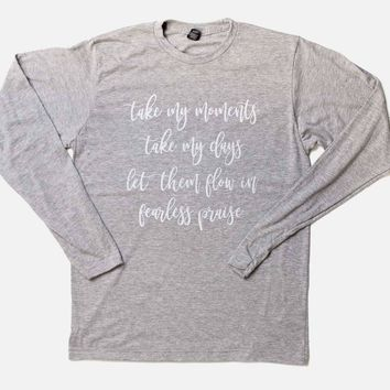 Take my moments long sleeve