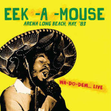 Eek-A-Mouse Arena Long Beach '83, CD