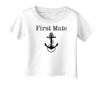 Ship First Mate Nautical Anchor Boating Infant T-Shirt