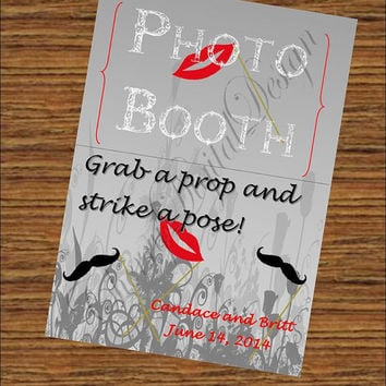 Printable Custom Wedding Signs. Photo Booth Sign Grab a Prop and Strike a Pose!  Custom for wedding, birthday, shower or any event.