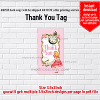 Instant Download, Alice in wonderland, 820 thank you gift , alice party, Thank you TAG, 3.5x2inch printable  , non-editable NOT CUSTOMIZABLE