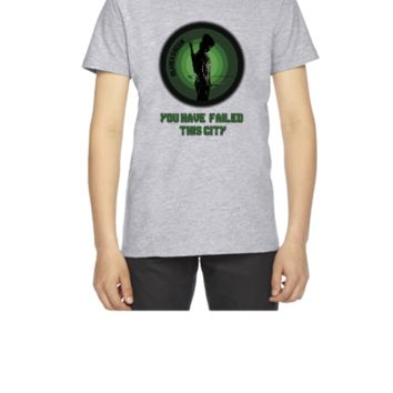 Arrow - You Have Failed This City - Youth T-shirt