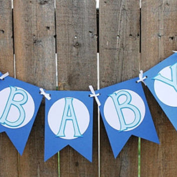Baby Boy Banner / Baby Shower / Garland / Baby Shower Decoration / Sign / It's A Boy
