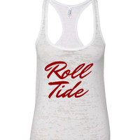 Women's White Burnout Tank. Roll Tide. Alabama football. Next level burnout tank. Women's Clothing. Women's tops. gym tank. workout tank.