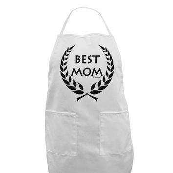Best Mom - Wreath Design Adult Apron by TooLoud