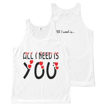 All I Need Is You All-Over Print Tank Top