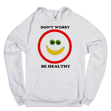 Don't Worry Be Healthy