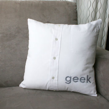 geek - hand embroidered pillow cover, dress shirt pillow cover, geeky pillow, embroidered cushion cover, man cave pillow for father's day