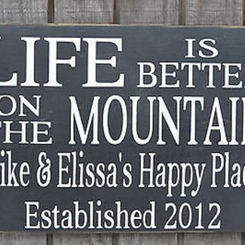 Mountain House Decor, Life Is Better Mountains Sign Personalized Family Name