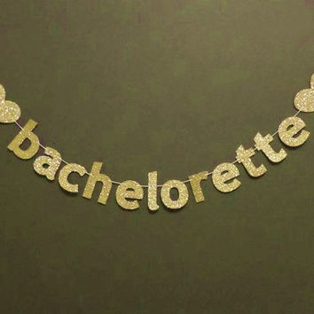 Gold Glitter Bachelorette Banner with Hearts Photo Prop Backdrop Bachelorette Party Decoration