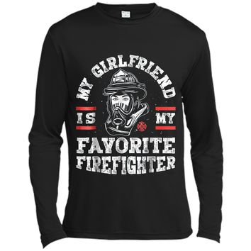 My Girlfriend Is My Favorite Firefighter Boyfriend Long Sleeve Moisture Absorbing Shirt